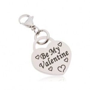 Šperky eshop - Prívesok na kľúčenku, chirurgická oceľ, srdce s nápisom Be My Valentine AA43.24
