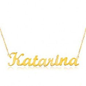 Šperky eshop - Zlatý nastaviteľný náhrdelník 14K s menom Katarína, jemná ligotavá retiazka GG198.21